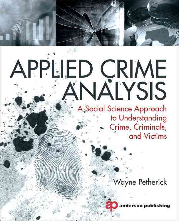 Applied Crime Analysis By Petherick, Wayne