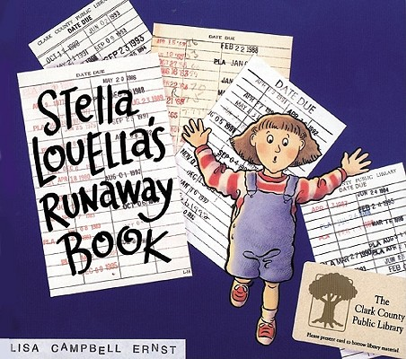 Stella Louella's Runaway Book By Ernst, Lisa Campbell